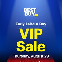 Best Buy - Early Labour Day - V.I.P. Sale Flyer