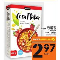 Selection Corn Flakes Or Crispy Rice Cereal