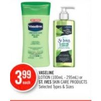 Vaseline Lotion Or St.Ives Skin Care Products