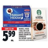 Maxwell House T-Disc Or K-Cup Coffee Capsules, Nabob Ground Or Starbucks Via Instant Coffee