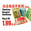 Chachere Roasted Sunflower - $1.99