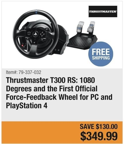 f8d92988d4e Newegg Thrustmaster T300 RS: 1080 Degrees and the First Official Force-Feedback  Wheel for PC and PlayStation 4 - $349.99 ($130.00 off) Thrustmaster T300 RS:  ...