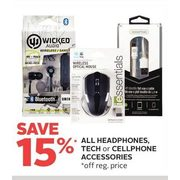 All Headphones, Tech Or Cellphone Accessories - 15% off