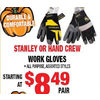 Stanley or Hand Crew Work Gloves - Starting at $8.49/pair