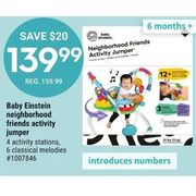 Baby Einstein Neighborhood Friends Activity Jumper - $139.99 ($20.00 off)